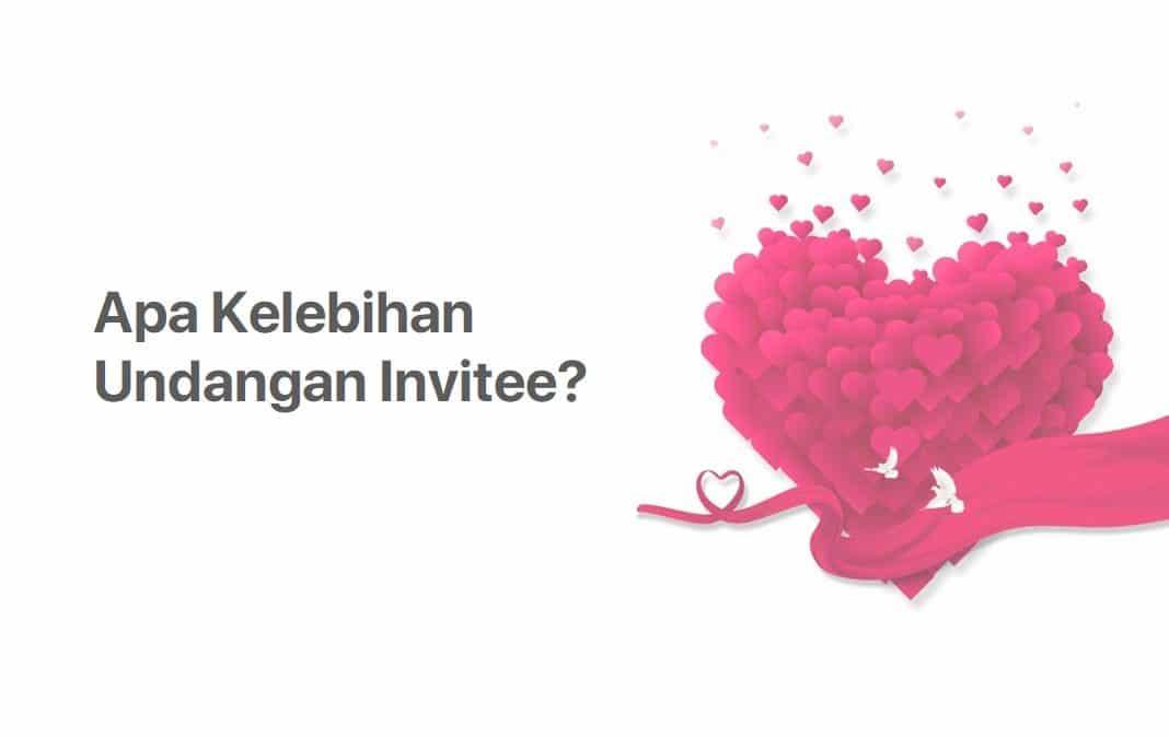 Apa Kelebihan Undangan Website dari Invitee?