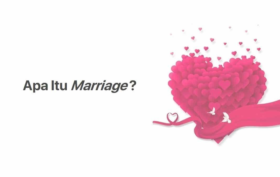 Mengenal Apa Pengertian Marriage dan Penjelasannya